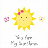 You Are My Sunshine Birthday